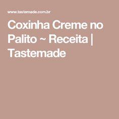 Coxinha Creme no Palito ~ Receita   Tastemade