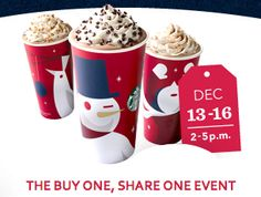 Buy 1 Get 1 FREE Holiday Beverage at Starbucks – BTWN 2PM to 5PM Till 12/16/2012