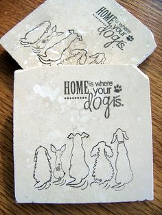 Home wouldn't be Home without the Dogs!  coasters natural stone tumbled tile  dogs  set of by serenitylane,