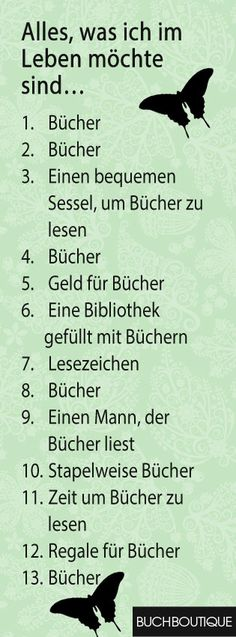 Für alle Bücherfans! Auf Englisch, this reads, books, books, a big comfy chair to read books in, books, a library full of books, et cetera.