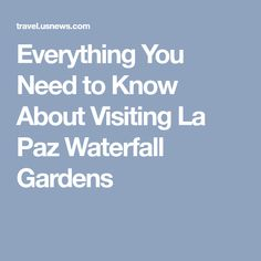 Everything You Need to Know About Visiting La Paz Waterfall Gardens