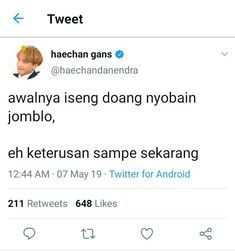 Read 30 from the story Fullsun; haechan by exidied (anya🌙) with reads. Quotes Lucu, Quotes Galau, Jokes Quotes, Funny Quotes, Tweet Quotes, Mood Quotes, Life Quotes, Nct, Funny Tweets Twitter
