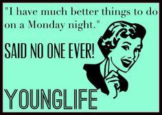 Young Life ecard Monday Nights!!!
