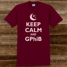 Keep Calm and Gamma Phi Beta Sorority T-Shirts $15.95