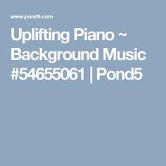 Uplifting Piano ~ Background Music #54655061   Pond5 Fannie Mae, Love Story, Piano, Music, Musica, Musik, Pianos, Muziek, Music Activities