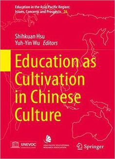 Education As Cultivation In Chinese Culture PDF