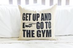 Get Up and Go To The Gym Pillow by AndersAttic on Etsy