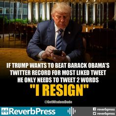 Thing is.... if this is true, he will do it. Why? Because his only agenda has been to undo/ out do anything Obama. He can never measure up. Trump... the man-child always left wanting....