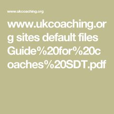 www.ukcoaching.org sites default files Guide%20for%20coaches%20SDT.pdf