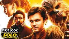 Han Solo Movie First Look Revealed! (Solo A Star Wars Story) - Star Wars Saga Latinamerica