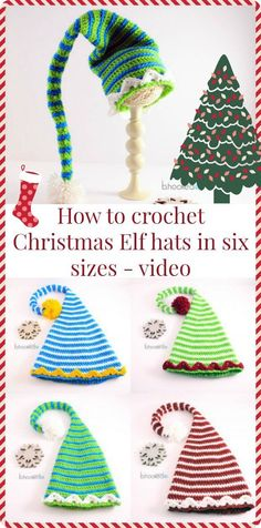 Free crochet pattern and video. Six sizes of Christmas Elf hats to crochet.