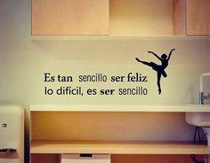 . Vinilo Citas y Frases Es tan sencillo se feliz, lo sencillo, es ser sencillo 02784