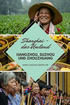 Day trips from Shanghai: Hangzhou, Suzhou and the water city Zhouzhuang – sights, tips and highlights in China. Suzhou, Hangzhou, Shanghai, Koh Lanta Thailand, Kunming, Great Wall Of China, You Are The World, In China, Amazing Destinations