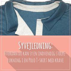 Hvordan du kan sy en indvendig stolpelukning i en polo t-shirt med krave