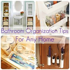 Bathroom Organization Tips - great ideas!