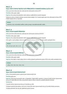 Kniha: Pracovní listy a jazykové hry ve výuce češtiny (Eva Mrázková) | Martinus.cz Learning, Studying, Teaching, Onderwijs