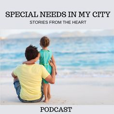 Special Needs In My City Podcast is devoted to helping parents and caregivers managing children with developmental challenges.