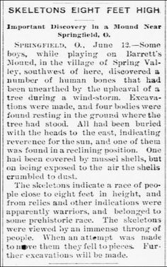 Cape Giradeau Democrat, June 20, 1896, pg 6. A report is given about the unearthing of giant skeletons in a mound in Ohio.