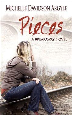 Pieces (The Breakaway, #2) by Michelle Davidson Argyle