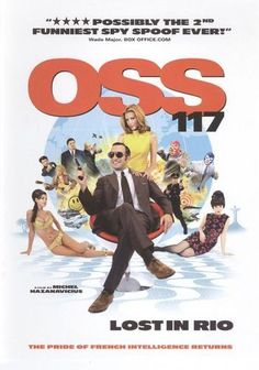 OSS Lost in Rio (OSS 117 : Rio ne répond plus) is a 2009 French comedy film directed by Michel Hazanavicius, starring Jean Dujardin. Also brilliantly executed and super fun parody of the spy film genre. Film Rio, Rio Movie, Movie Tv, Jean Dujardin, James Bond, France, Funny French, Film Streaming Vf, French Movies