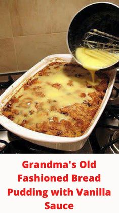 Great Desserts, Delicious Desserts, Dessert Recipes, Yummy Food, Brunch Recipes, Drink Recipes, Dinner Recipes, Old Fashioned Bread Pudding, Vanilla Sauce