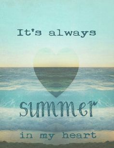 It's Always #Summer In My Heart