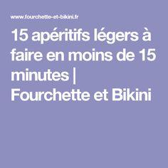 15 apéritifs légers à faire en moins de 15 minutes | Fourchette et Bikini
