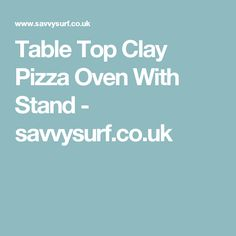 Table Top Clay Pizza Oven With Stand - savvysurf.co.uk