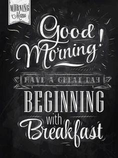 chalkboard coffee: Poster Schriftzug Guten Morgen hat einen großen Tag beginnt mit Frühstück stilisierte Zeichnung mit Kreide auf Tafel Illustration
