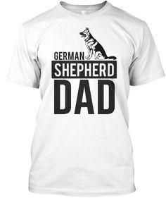 German Shepherd Dad T Shirts Light Steel T-Shirt Front German Shepherd Facts, German Shepherd Training, German Shepherd Rescue, Gsp Puppies, Pointer Puppies, German Shorthaired Pointer Black, Simplicity Fashion, German Dogs, Dad To Be Shirts