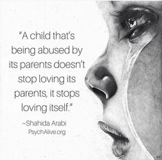 Same goes for most any mental abuse! Child Abuse Quotes, Trauma Quotes, Narcissist Quotes, Quotes About Abuse, Verbal Abuse Quotes, Adoption Quotes, Narcissistic Mother, Narcissistic Abuse, Narcissistic Children