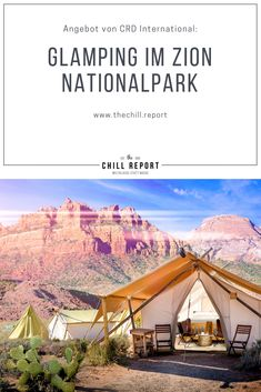Glamping in Utah: Zion Nationalpark - The Chill Report Glamping, Utah, Grand Canyon, Traveling, Luxury, Nature, Accessories, Viajes, Naturaleza