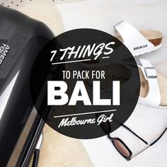 7 Things to Pack for Bali