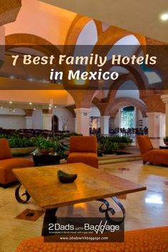7 Best Family Hotels in Mexico - 2 Dads with Baggage Family Vacation Destinations, Best Vacations, Vacation Trips, All Inclusive Resorts, Hotels And Resorts, Grand Velas Riviera Maya, Fairmont Hotel, Mexico Resorts, Best Places To Travel