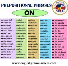 English Prepositional Phrases – ON - English Grammar Here English Vocabulary Words, English Phrases, Learn English Words, English Grammar, English English, English Writing Skills, English Lessons, Ways To Say Hello, Prepositional Phrases