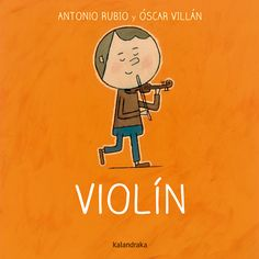 Violín (Spanish Edition): This rhyming board book introduces children to the sounds instruments make. Popular Books, Story Time, Great Books, Violin, Reading, Fictional Characters, Board Book, Wild Things, Google