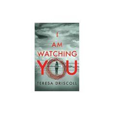 I Am Watching You (Paperback) (Teresa Driscoll)
