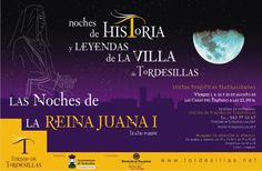 """Tordesillas: Noches de Historia y Leyendas de la Villa: """"Las Noches de la Reina Juana"""" http://revcyl.com/www/index.php/cultura-y-turismo/item/4265-tordesillas-noch"""