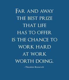 The best prize that life has to offer...