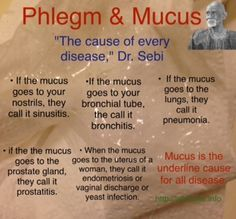 """Dr. Sebi """"mucus is the cause of every disease,"""" the best ways to get rid of phlegm after eating and clear mucus from your throat 
