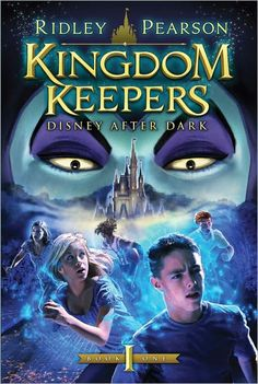 Disney after Dark ~ Book 1 of the Kingdom Keepers Series.