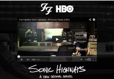 HBO releases first trailer for Foo Fighters 'Sonic Highways' docu-series