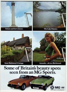 Some of Britain's beauty spots as seen from an MG sports car. Classic Cars British, British Sports Cars, Classic Sports Cars, British Car, Vintage Racing, Vintage Ads, Mg Midget, Triumph Spitfire, Mg Cars