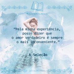 Livro - A Seleção I Love Books, Good Books, My Books, Selection Series, The Selection, Saga, Kiera Cass Books, America Sings, Cute Phrases