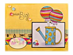 Ink Up: Celebration Card using Paper Sweeties stamps: Wishing You, So Sweet of You, Let's Party, Showering You with Love