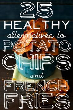"25 Baked Alternatives To Potato Chips And French Fries- I wouldn't call these all ""HEALTHY"" but they look amazing! From baked mozzarella sticks to beet chips, broccoli chips, asparagus fries and brussel sprout chips! YUM!!"