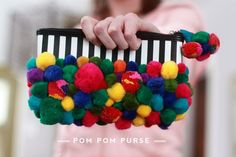 Craft a pom pom purse or clutch! Bet you Bjork would use that. Cute  funky.