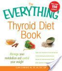 The Everything Thyroid Diet Book #Therightdietformythyroid