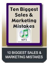 Ten Biggest Sales & Marketing Mistakes MP3 Download