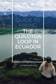 The Quilotoa Loop is a difficult yet adventurous and fulfilling hike that takes you between many towns either